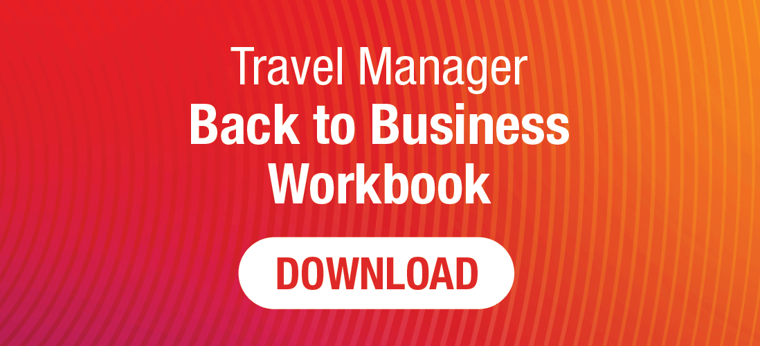 Download the Travel Manager Back to Business Workbook