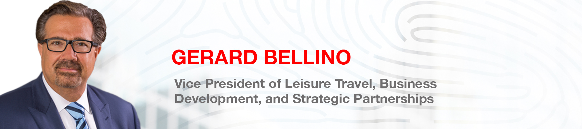 Direct Travel Appoints Gerard Bellino Vice President of Leisure Travel, Business Development, and Strategic Partnerships
